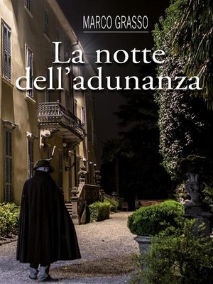 cover image of La notte dell'adunanza