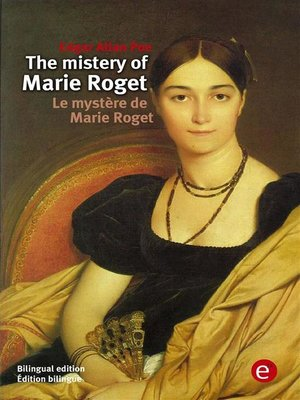 cover image of The mistery of Marie Roget/Le mystère de Marie Roget