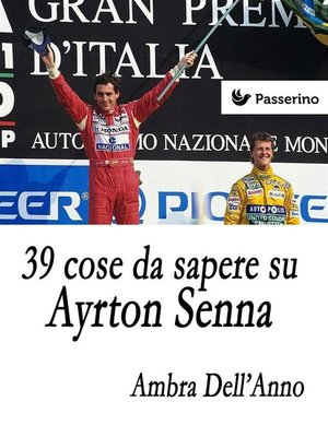 cover image of 39 cose da sapere su Ayrton Senna