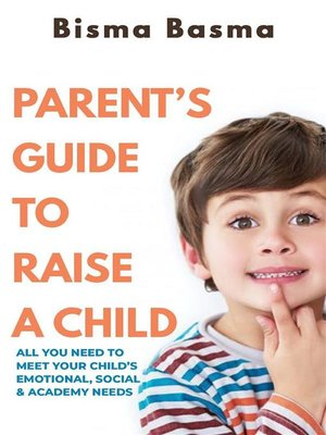 cover image of Parent's Guide to Raise a Child