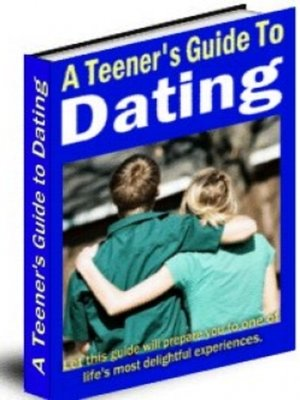 cover image of A Teener's Guide to Dating
