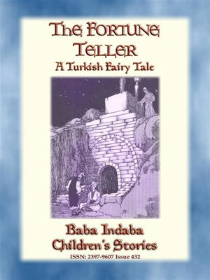 cover image of THE FORTUNE TELLER--A Turkish Gypsy Story