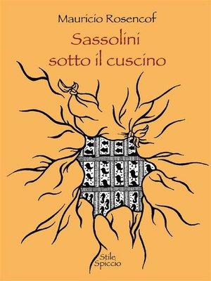 cover image of Sassolini sotto il cuscino