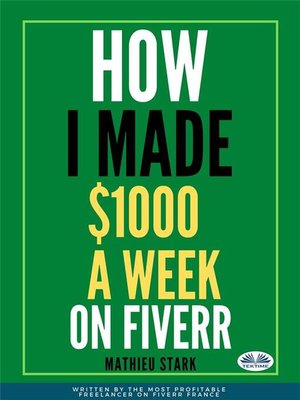cover image of How I Made $1000 a Week On Fiverr