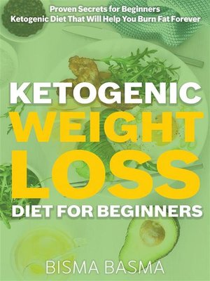 cover image of Ketogenic Weight Loss Diet for Beginners