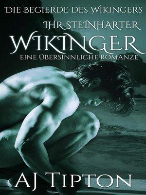 cover image of Ihr Steinharter Wikinger--Eine Übersinnliche Romanze