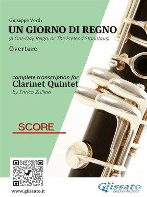 cover image of Un giorno di regno--Clarinet Quintet (score)