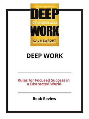 cover image of Deep Work--Rules for Focused Success in a Distracted World