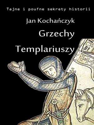 cover image of Grzechy Templariuszy