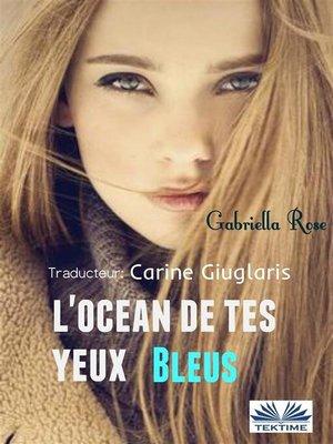 cover image of L'Océan de tes Yeux Bleus
