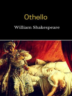 the character othello in othello a play by william shakespeare This is an analytical essay that examines the racial issues in shakespeare's play, othello in 'othello' by william shakespeare character, and tells othello.