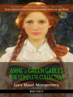 cover image of Anne of Green Gables, Complete Collection