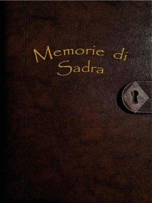 cover image of Memorie di Sadra