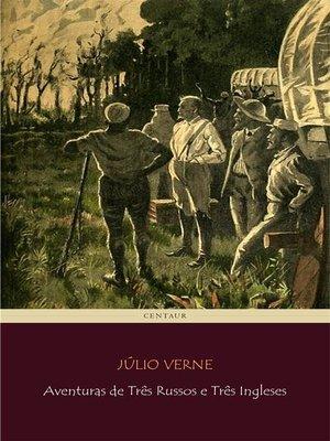cover image of Aventuras de Três Russos e Três Ingleses