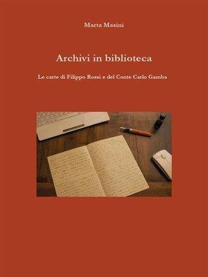 cover image of Archivi in biblioteca