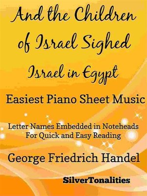 cover image of And the Children of Israel Sighed Israel In Egypt Easiest Piano Sheet Music