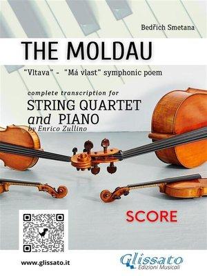 cover image of The Moldau--String Quartet and Piano (score)