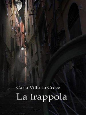 cover image of La trappola