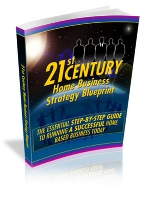 cover image of 21st Century Home Business Strategy Blueprint