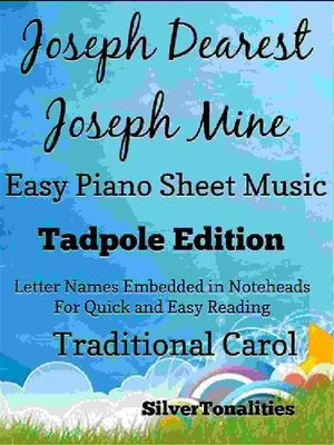 cover image of Joseph Dearest Joseph Mine Easy Piano Sheet Music Tadpole Edition