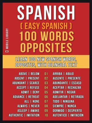 cover image of Spanish ( Easy Spanish ) 100 Words--Opposites