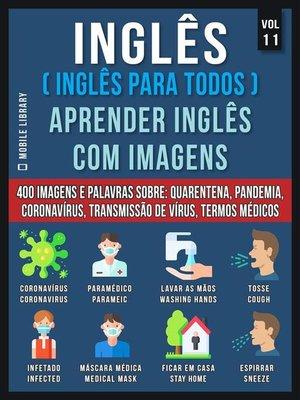 cover image of Inglês ( Inglês Para Todos ) Aprender Inglês Com Imagens (Vol 11)
