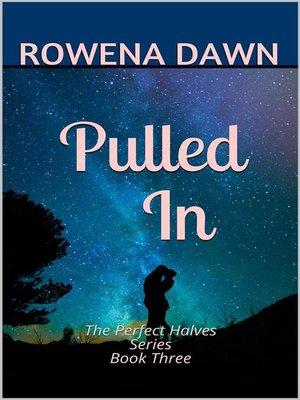 cover image of Pulled In (The Perfect Halves, #3)