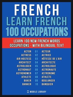 cover image of French--Learn French--100 Words--Occupations