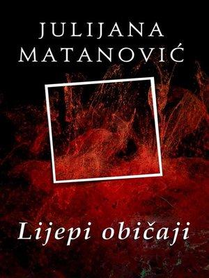 cover image of Lijepi običaji