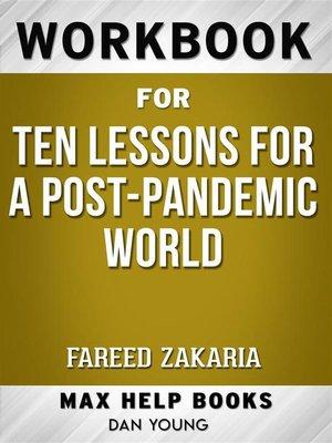 cover image of Workbook for Ten Lessons for a Post-Pandemic World by Fareed Zakaria