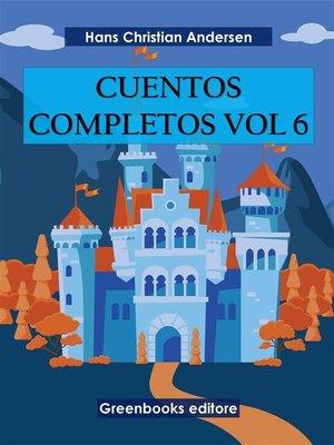 cover image of Cuentos completos Vol 6