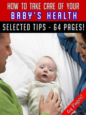 cover image of How to Take Care of Your Baby's Health
