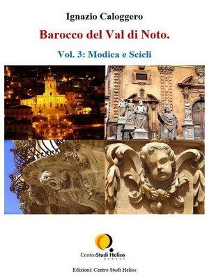 cover image of Barocco del Val di Noto – Volume 3--Modica e Scicli