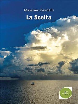 cover image of La Scelta