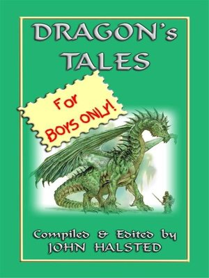 cover image of DRAGONS TALES FOR BOYS ONLY--28 tales of dragons and knights in shining armour