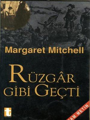 cover image of Rüzgar Gibi Geçti