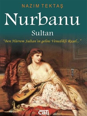 cover image of Nurbanu Sultan