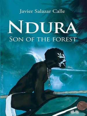 cover image of Ndura. Son of the Forest