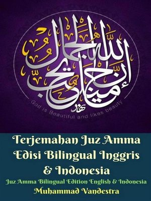cover image of Terjemahan Juz Amma Edisi Bilingual Inggris & Indonesia (Juz Amma Bilingual Edition English & Indonesia)