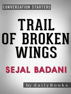 cover image of Trail of Broken Wings--A Novel by Sejal Badani