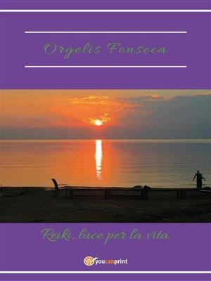 cover image of Reiki, luce per la vita
