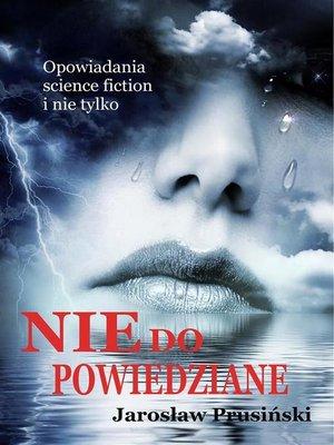 cover image of Niedopowiedziane