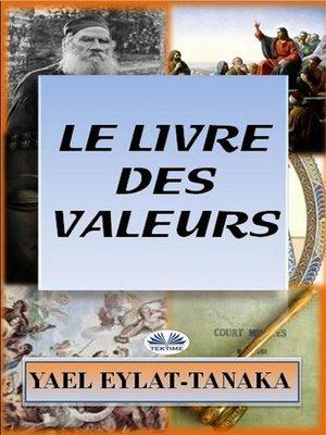 cover image of Le Livre Des Valeurs