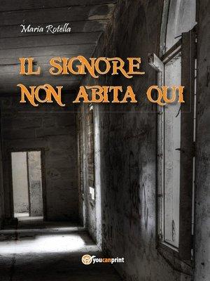 cover image of Il signore non abita qui