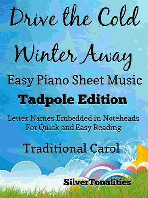 cover image of Drive the Cold Winter Away All Hail to the Days Easy Piano Sheet Music Tadpole Edition