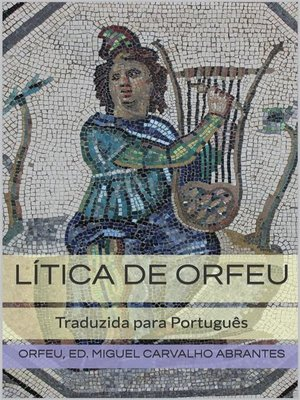 "cover image of A ""Lítica"" de Orfeu"