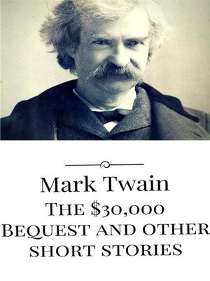 cover image of The $30,000 Bequest and other short stories