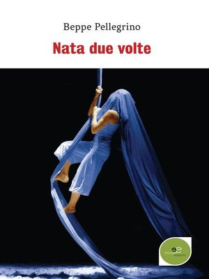 cover image of Nata due volte