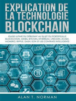cover image of Explication De La Technologie Blockchain