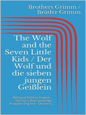 cover image of The Wolf and the Seven Little Kids / Der Wolf und die sieben jungen Geißlein